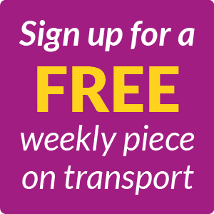 Sign up for a free weekly piece on transport